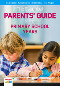 The Essential Parents' Guide to the Primary School Years book cover