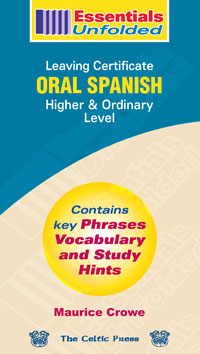 Oral Spanish – Leaving Certificate – Higher & Ordinary Level book cover